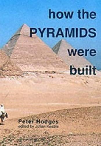 How the Pyramids Were Built (Egyptology S)