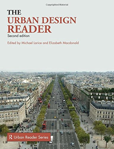 The Urban Design Reader (Routledge Urban Reader Series)