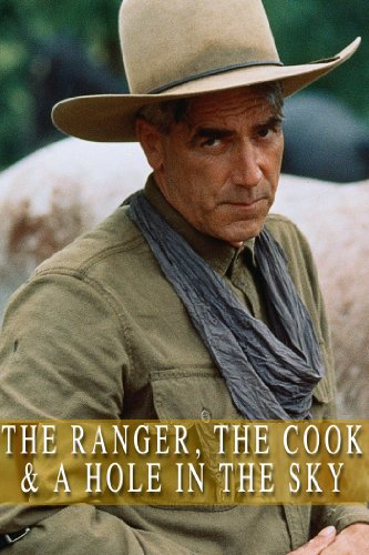 The Ranger, the Cook, and a Hole in the Sky