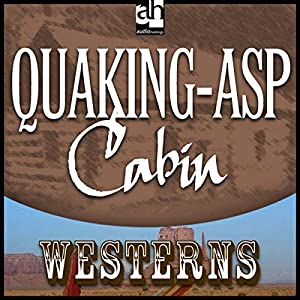 Quaking-Asp Cabin Audiobook