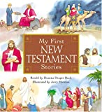 My First New Testament Stories, Deanna Draper Buck, Jerry Harston, 1570088675