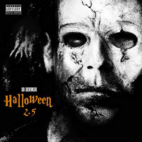 Halloween 2.5 [Explicit] -