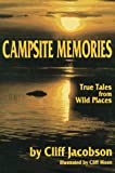 Campsite Memories, Cliff Jacobson, 0934802882