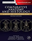 Comparative Anatomy and Histology: A