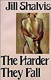 The Harder They Fall, Jill Shalvis, 0759218242