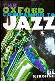 The Oxford Companion to Jazz (Oxford Companions) (2005-07-14)