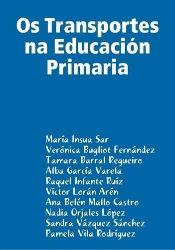 Os Transportes Na Educacion Primaria (Galician Edition)