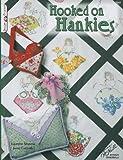 Hooked on Hankies (Design Originals)