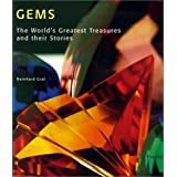 Gems: The World's Greatest Treasures and Their Stories