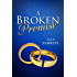 A Broken Promise: A Short Story