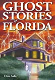 Ghost Stories of Florida