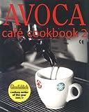 Avoca Cafe Cookbook, Book 2