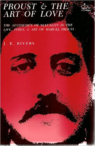 Proust and the Art of Love