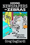 Hiding Newspapers on Zebras, Greg Gagliardi, 1424107946