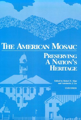The American Mosaic: Preserving a National Heritage