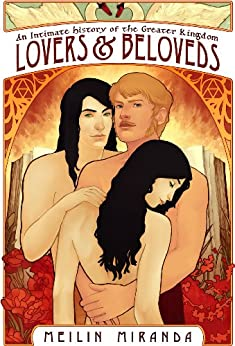 Lovers and Beloveds (An Intimate History of the Greater Kingdom Book 1) (English Edition) por [Miranda, MeiLin]