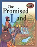 The Promised Land: From Joshua to the First Leaders of Israel (Awesome Adventure Bible Stories)