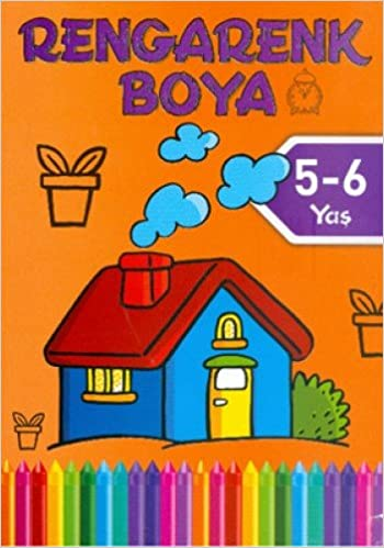 Rengarenk Boya 5 6 Yas Turuncu Kitap Kolektif 9786050908831