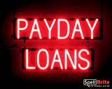 SpellBrite Ultra-Bright PAYDAY LOANS Sign Neon-LED Sign (Neon look, LED performance)