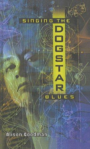 Singing the Dogstar Blues (Firebird Fantasy)