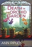 Death in the Orchid Garden (Gardening Mysteries)