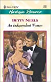 An Independent Woman, Betty Neels, 037303685X