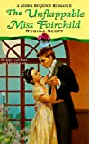 img - for The Unflappable Miss Fairchild (Zebra Regency Romance) book / textbook / text book