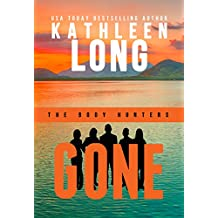 GONE (The Body Hunters Book 1)