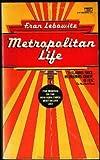 Metropolitan Life 2, Fran Lebowitz, 0449241696