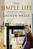 The Simple Life, Lauren Wells, 000649966X