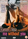 Me Without You [DVD] [2001]