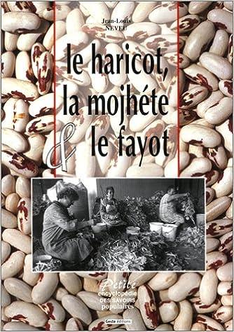 Livre Le Haricot, la mojhéte et le fayot pdf ebook