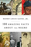 img - for 100 Amazing Facts About the Negro book / textbook / text book