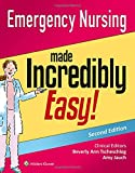 Best Emergency Nursing Books - Emergency Nursing Made Incredibly Easy! (Incredibly Easy! Series®) Review