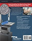 New Complete Guide to the Band Saw, The: Everything You Need to Know About the Most Important Saw in the Shop