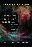 Educational Psychology Reader: The Art and Science of How People Learn - Revised Edition
