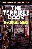 The Terrible Door, George Sims, 1906288283