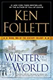 Book cover from Winter of the World: Book Two of the Century Trilogy by Ken Follett