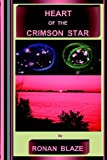img - for HEART OF THE CRIMSON STAR book / textbook / text book