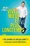 vivez mieux et plus longtemps essais documents french edition
