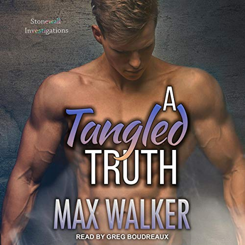 Pdf Mystery A Tangled Truth: Stonewall Investigations Series, Book 3