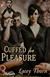 Cuffed for Pleasure (Pleasures Series, Book One)