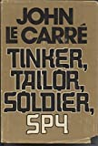 Tinker,Tailor,Soldier,Spy by Le Carre, John(May 12, 1974) Hardcover