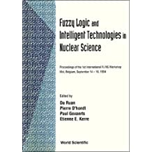 Fuzzy Logic and Intelligent Technologies in Nuclear Science
