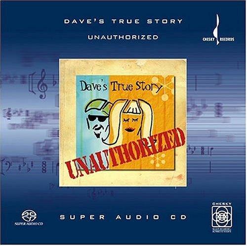 SACD : Dave's True Story - Unauthorized (Hybrid SACD)
