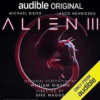 Alien III: An Audible Original Drama (Audio Download