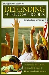 Defending Public Schools (4 Volume Set) (PRAEGER PERSPECTIVES)