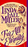 For All Eternity, Linda Lael Miller, 0425144569