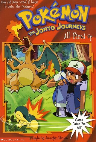 All Fired Up: Pokemon the Johto Journeys (Pokemon Chapter Book) ebook