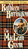 The MacLean Groom: Highland Lairds Trilogy (Highland Lairds Trilogy Series Book 1)